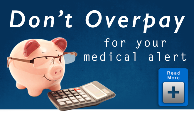 Don't Overpay for Medical Alert