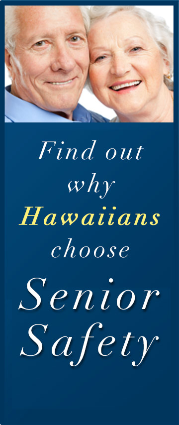 Hawaii Seniors Choose Senior Safety